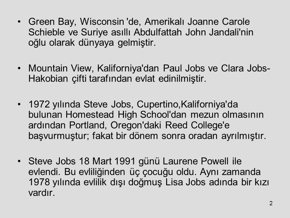 2 Green Bay, Wisconsin de, Amerikalı Joanne Carole Schieble ve Suriye asıllı Abdulfattah John Jandali nin oğlu olarak dünyaya gelmiştir.