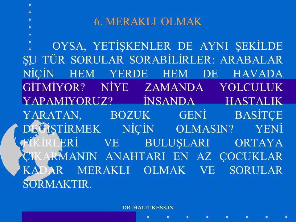 DR. HALİT KESKİN 6.