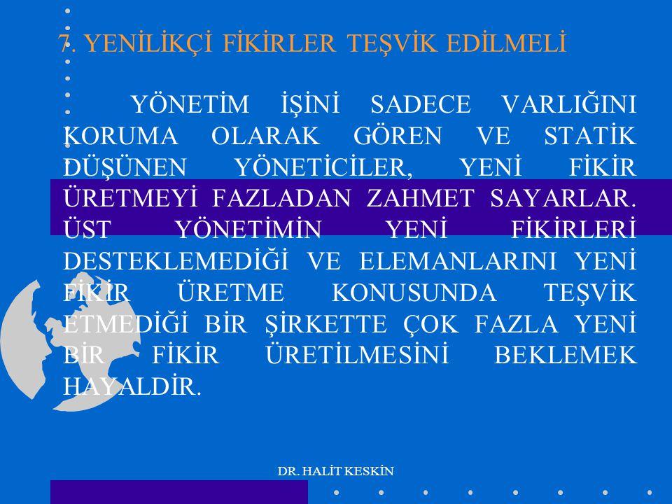 DR. HALİT KESKİN 7.