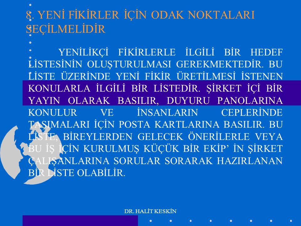 DR. HALİT KESKİN 8.