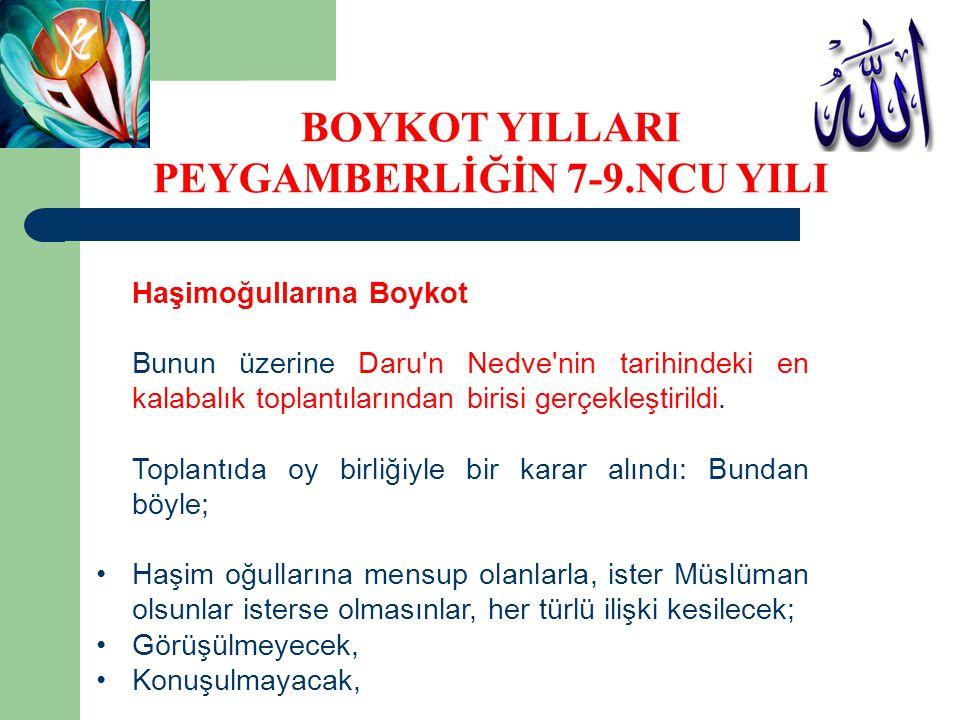 Haşimoğullarına Boykot Bunun üzerine Daru'n Nedve'nin tarihindeki en kalabalık toplantılarından birisi gerçekleştirildi. Toplantıda oy birliğiyle bir