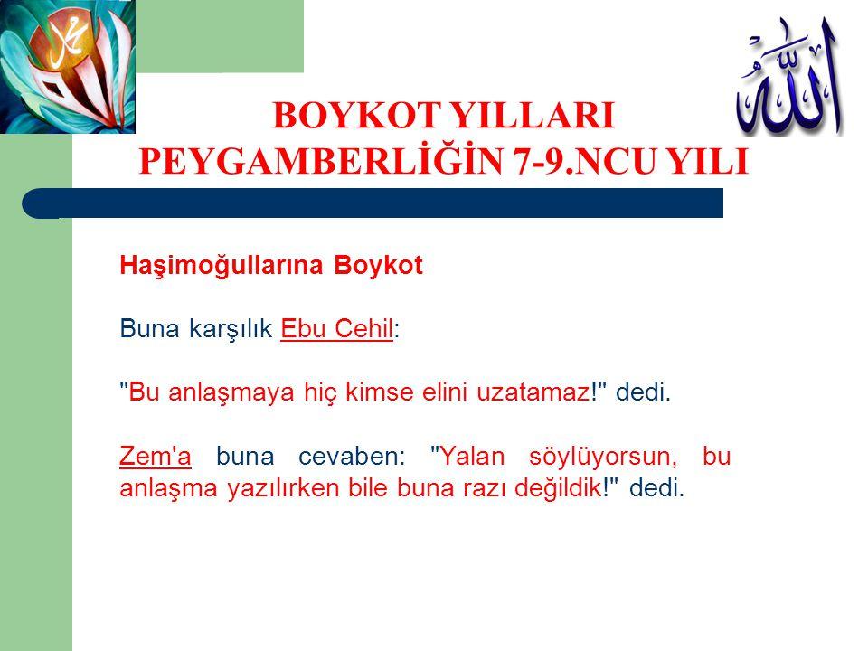 Haşimoğullarına Boykot Buna karşılık Ebu Cehil: