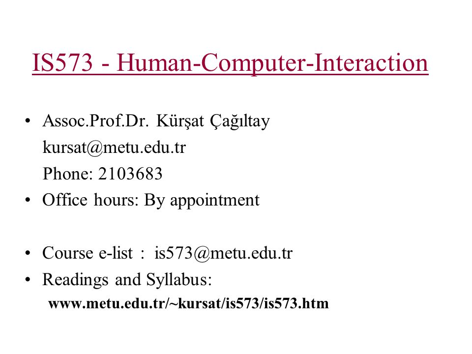 IS573 - Human-Computer-Interaction Assoc.Prof.Dr.
