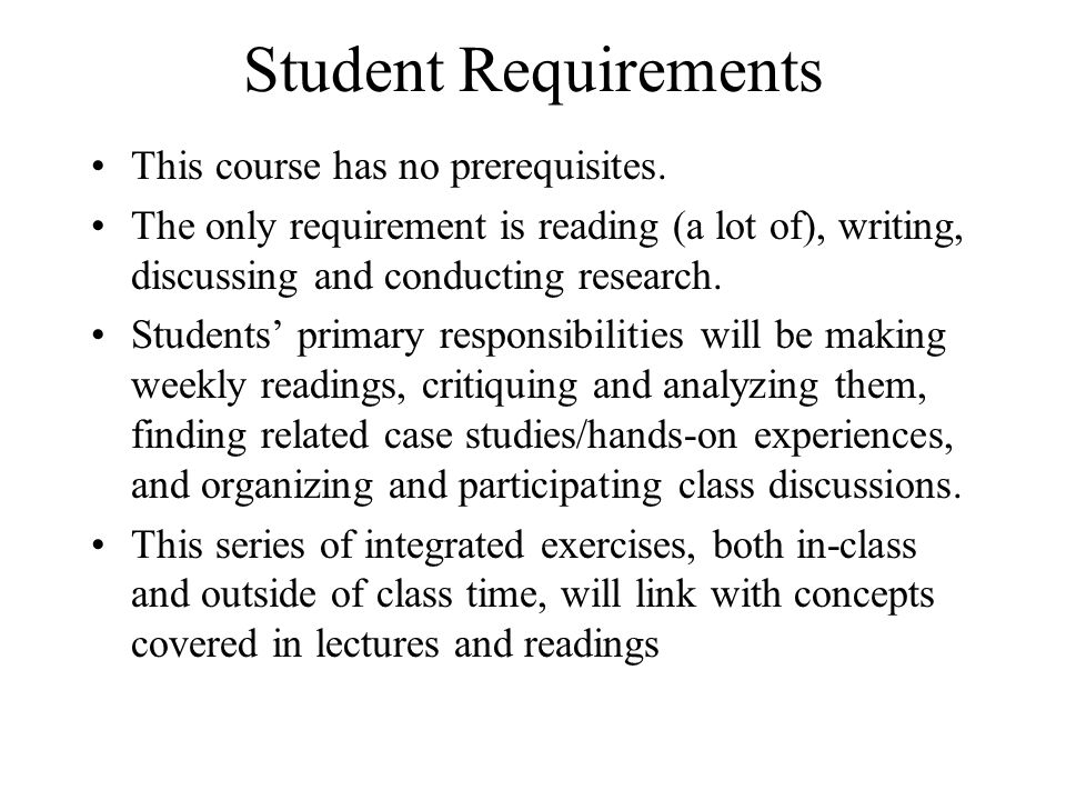 Student Requirements This course has no prerequisites.