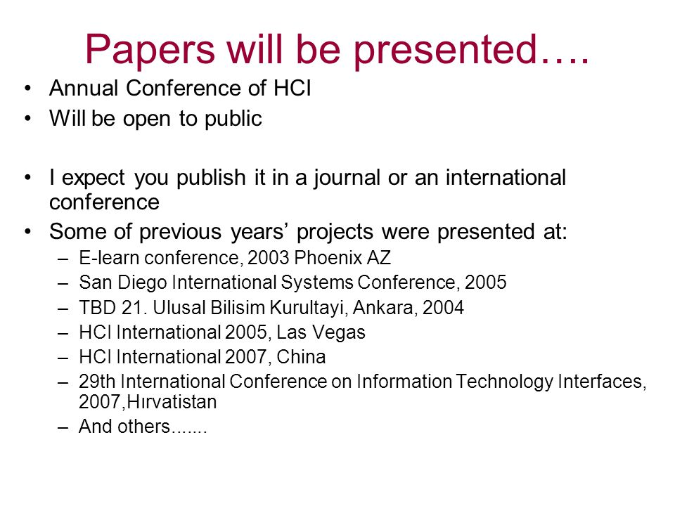 Papers will be presented….