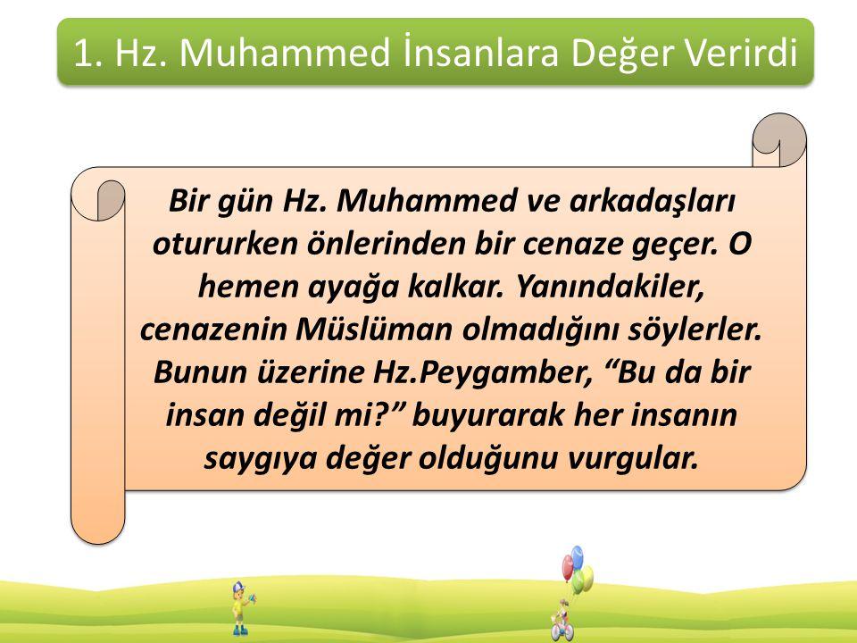 2.Hz. Muhammed Güvenilir Bir İnsandı Sizce örnek bir insanda hangi özellikler bulunmalıdır.