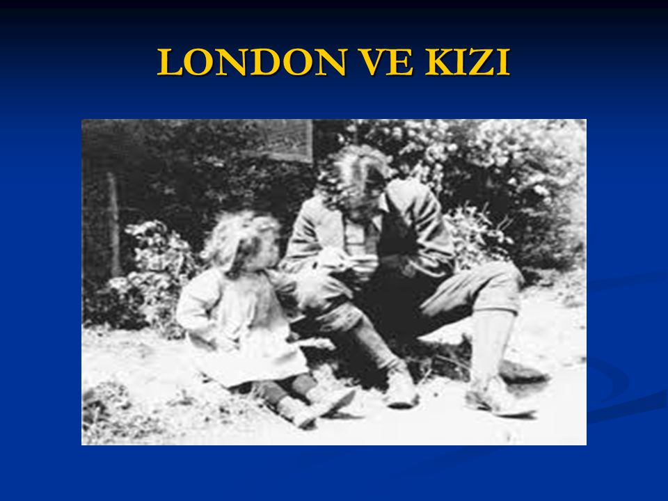 LONDON VE KIZI