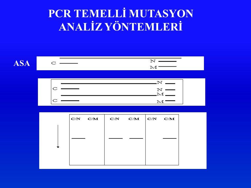 PCR TEMELLİ MUTASYON ANALİZ YÖNTEMLERİ ASA
