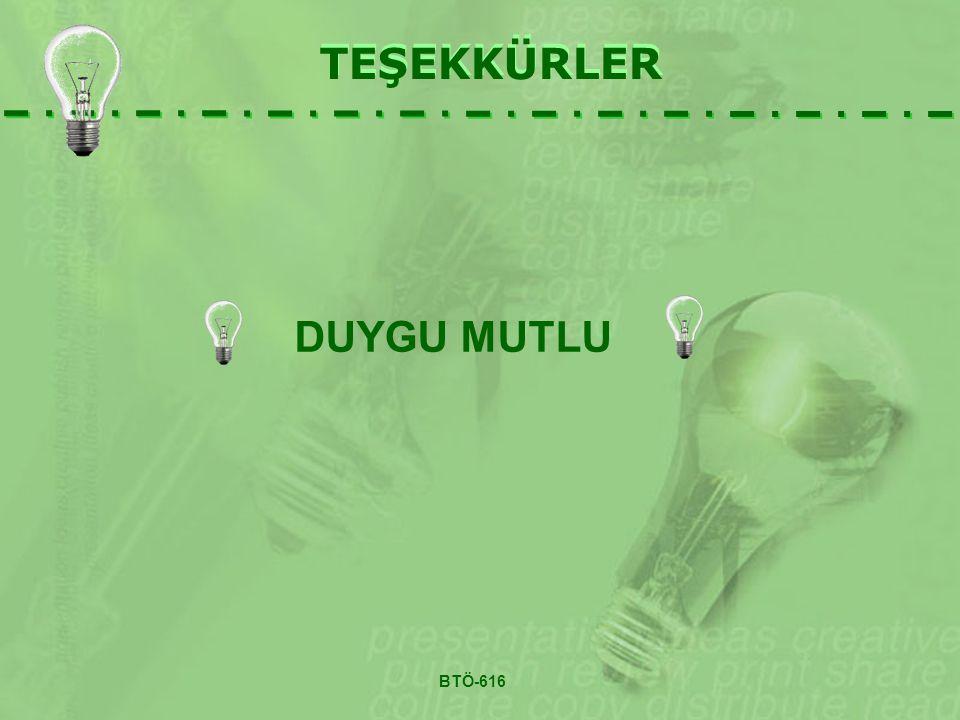 TEŞEKKÜRLER BTÖ-616 DUYGU MUTLU