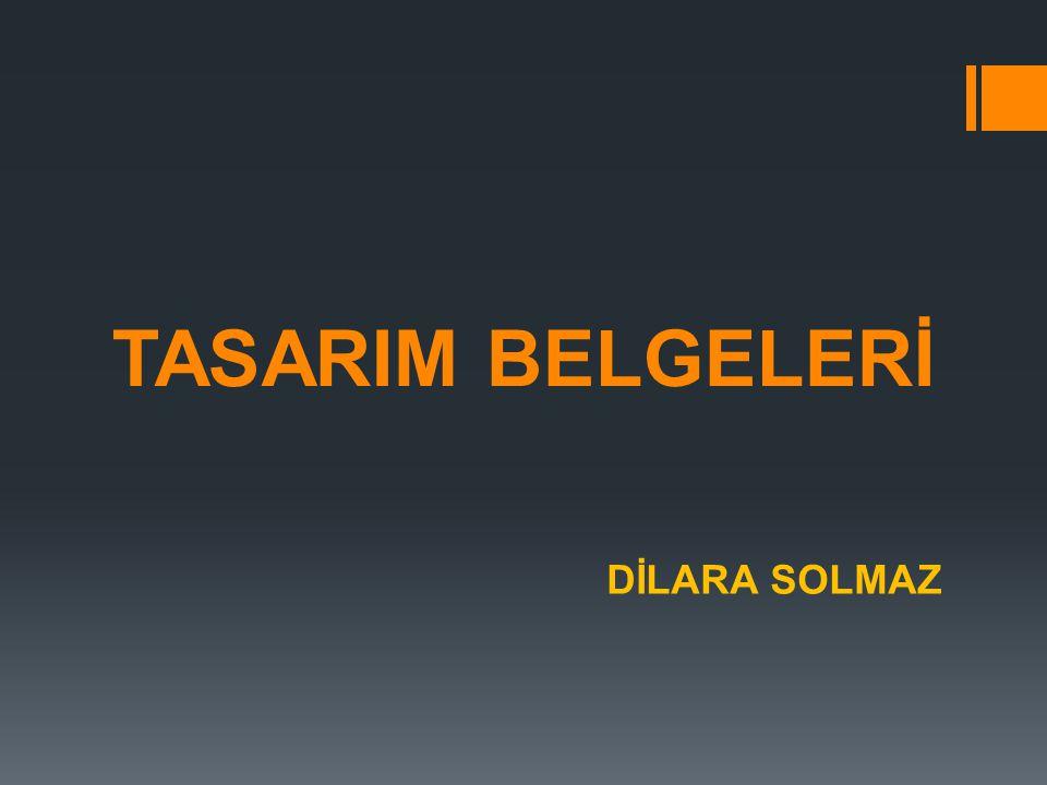 TASARIM BELGELERİ DİLARA SOLMAZ