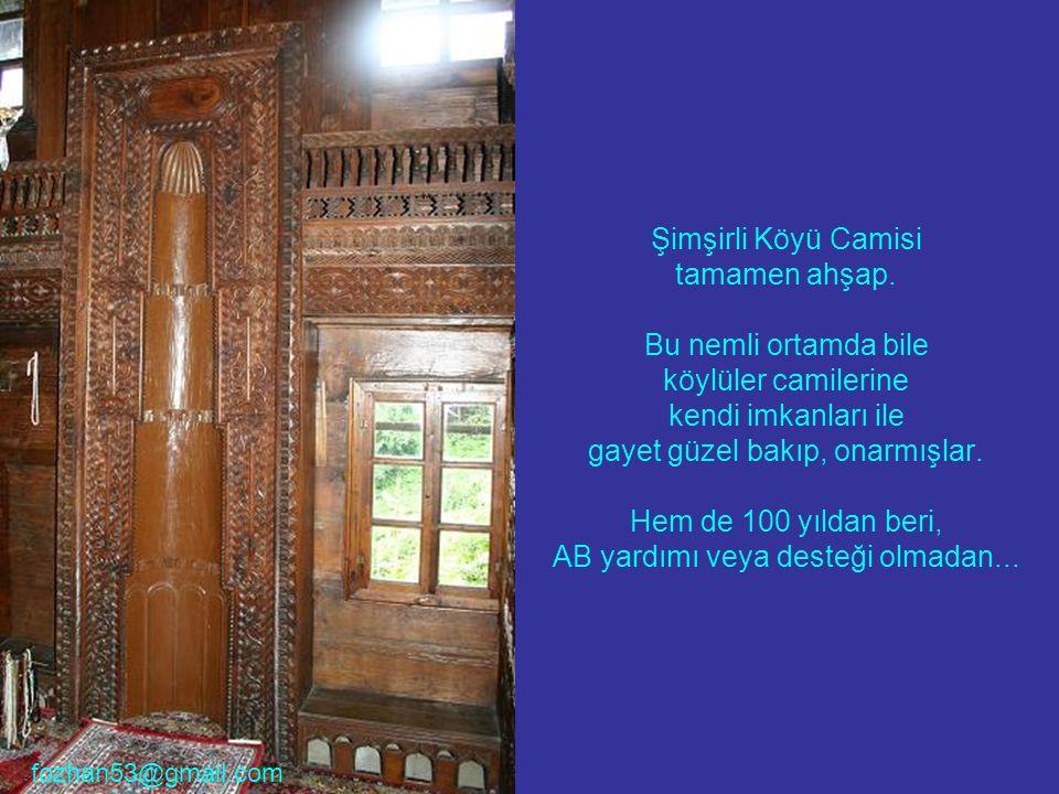 Şimşirli Köyü Camisi tamamen ahşap.