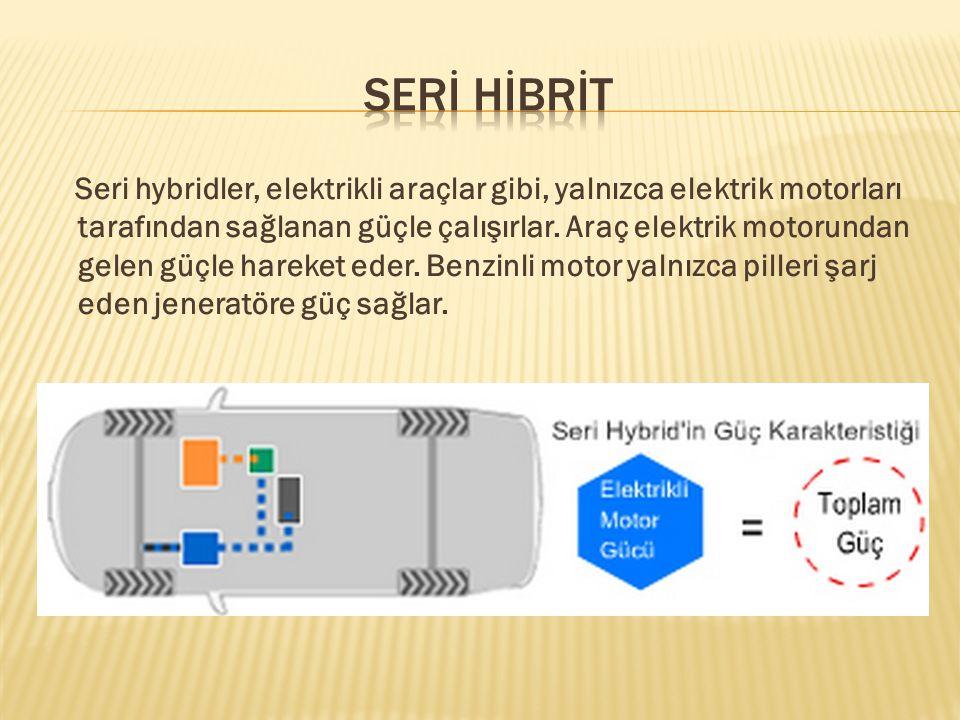 Elektrik motoru yalnızca düşük devirlerde kullanılırken, daha yüksek devirlerde benzinli motor ve elektrik motoru birlikte kullanılır.