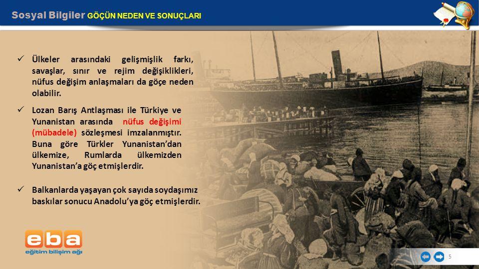 Sosyal Bilgiler GÖÇÜN NEDEN VE SONUÇLARI 6 1960 yılından itibaren başta Almanya olmak üzere Batı Avrupa ülkelerine ülkemizden işçi göçü olmuştur.