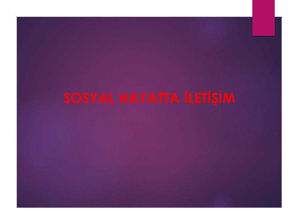 Kişisel İlişkiler 1. İnsan Psikolojisi 2. İnsan Özellikleri