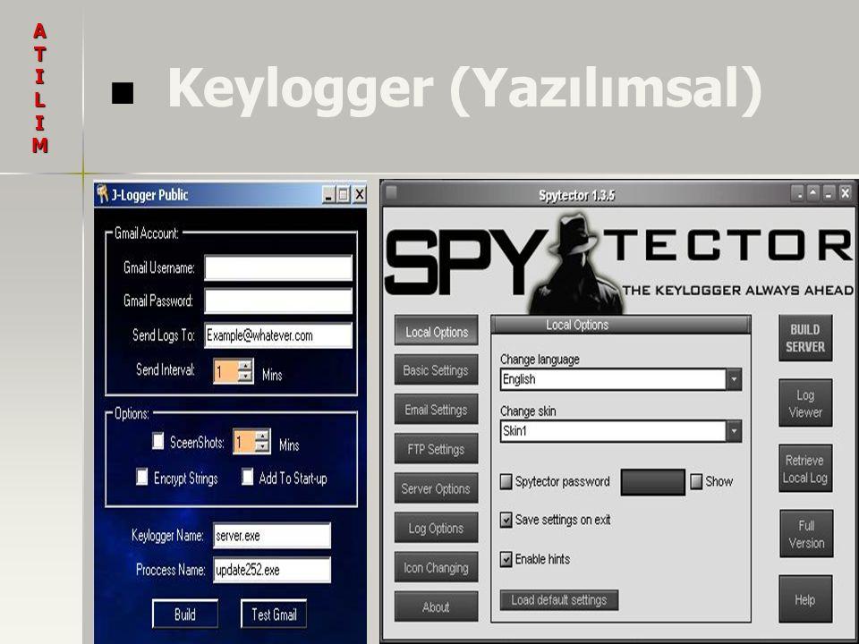 Keylogger (Yazılımsal) ATILIM