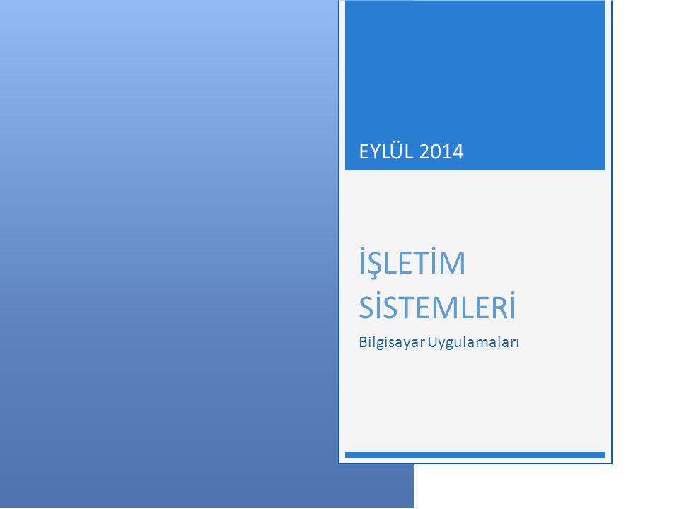İŞLETİM SİSTEMLERİ - EYLÜL 2014 2 İÇERİK  Yazılım nedir.