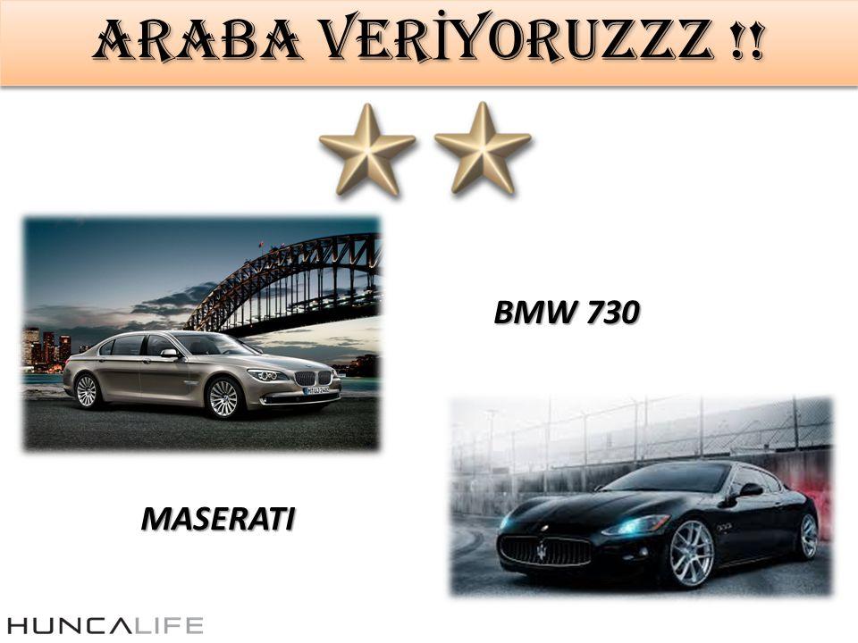 ARABA VER İ YORUZZZ !! BMW 730 MASERATI