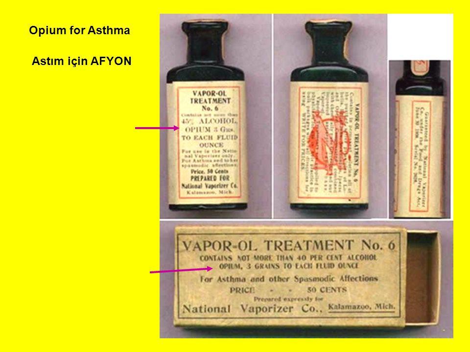 Opium for Asthma Astım için AFYON