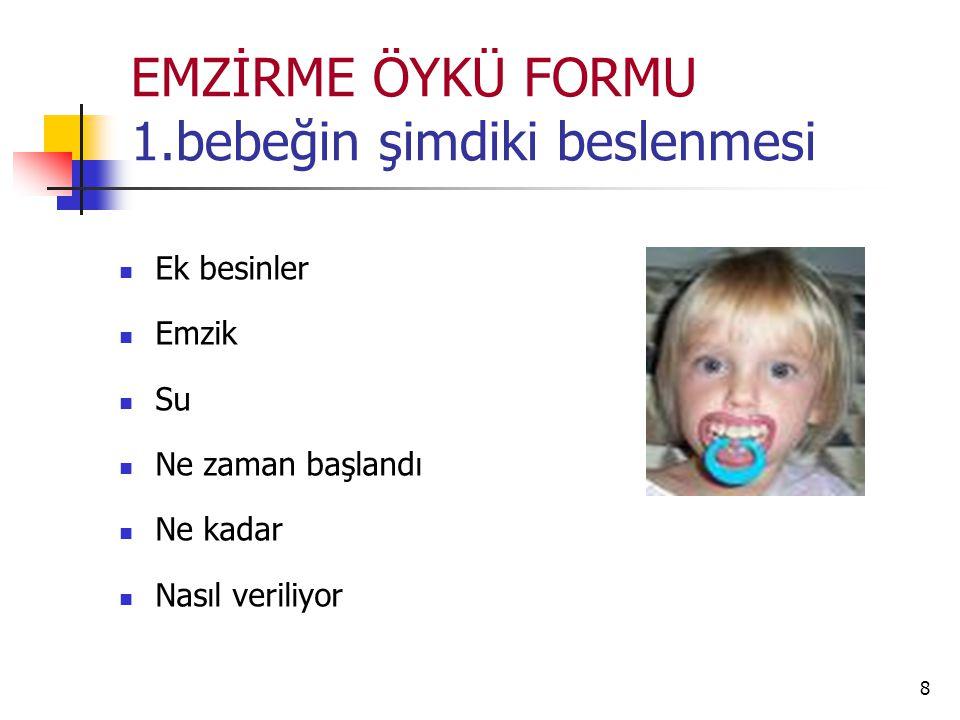 9 EMZİRME ÖYKÜSÜ FORMU 2.