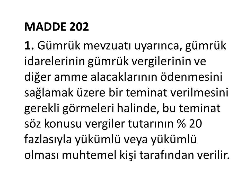 MADDE 202 1.