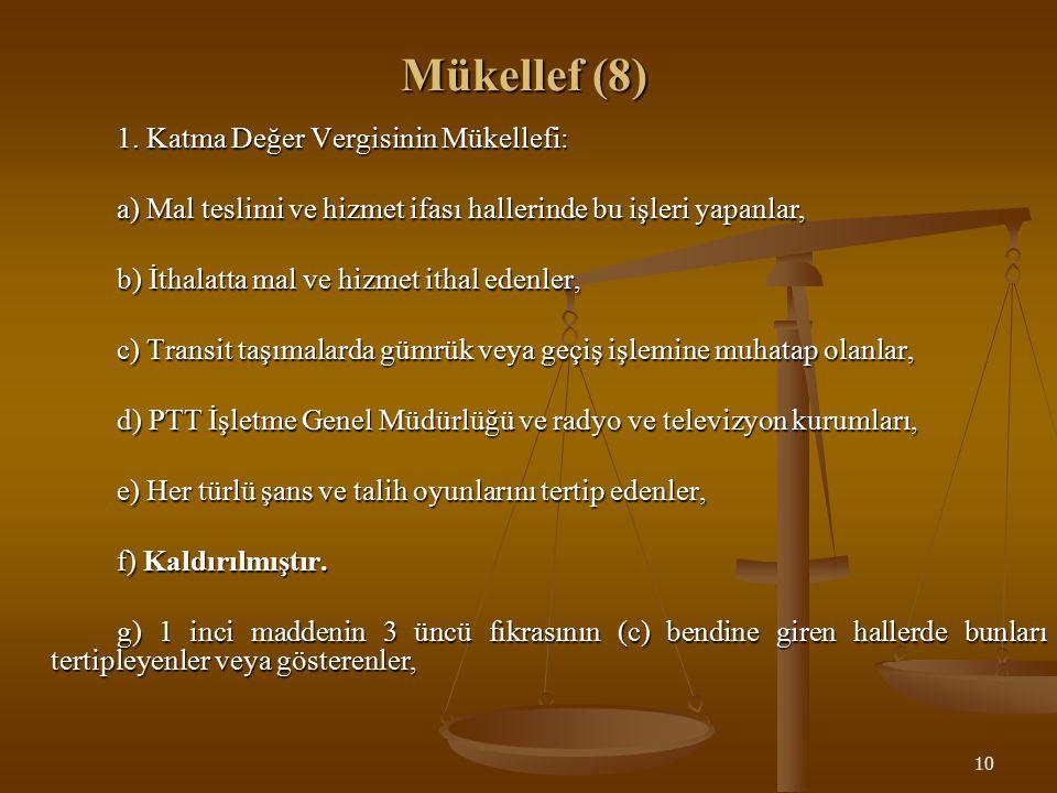 10 Mükellef (8) 1.