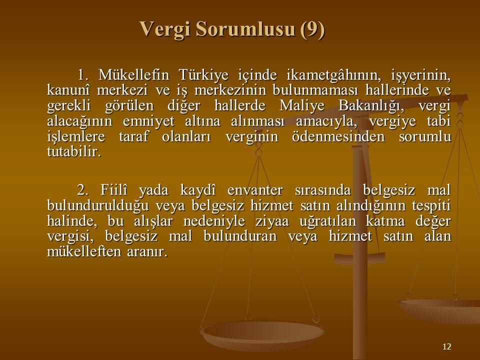 12 Vergi Sorumlusu (9) 1.