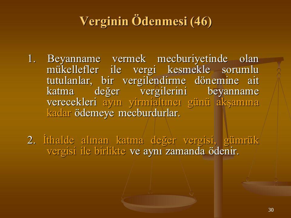 30 Verginin Ödenmesi (46) 1.