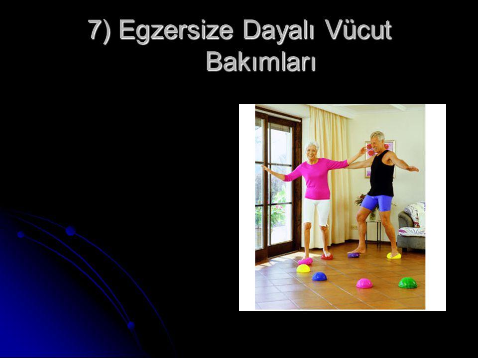 7) Egzersize Dayalı Vücut Bakımları