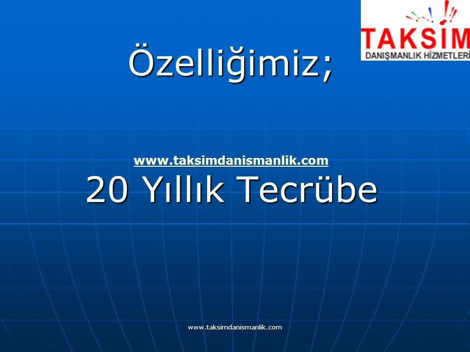 www.taksimdanismanlik.com Özelliğimiz; Web adreslerimiz vasıtasıyla gereken her türlü bilgiye çok kısa sürede ulaşmanızı sağlayarak size ZAMAN kazandırıyoruz.
