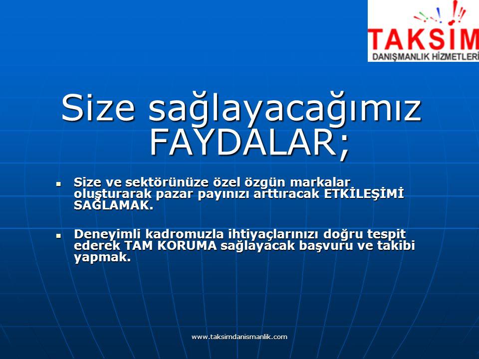 www.taksimdanismanlik.com Size sağlayacağımız FAYDALAR; Size ve sektörünüze özel özgün markalar oluşturarak pazar payınızı arttıracak ETKİLEŞİMİ SAĞLAMAK.
