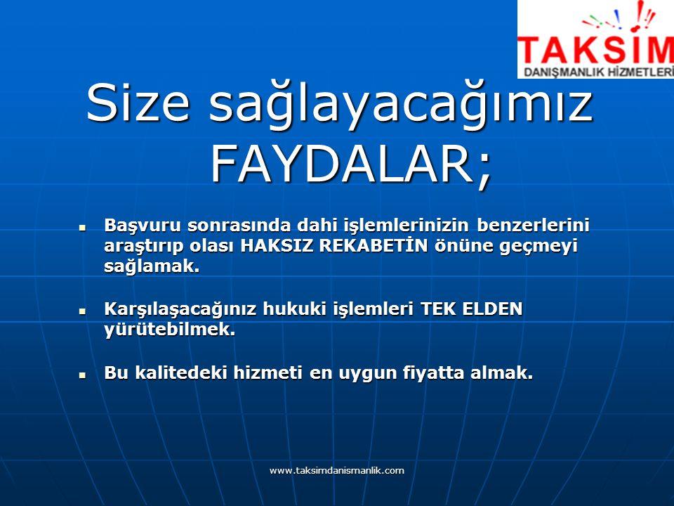 www.taksimdanismanlik.com Hizmet kapsamımız; Markanın benzerlik ve tescil edilebilme kriterlerine göre yapılacak TRADEMARK CHECK-UP incelemesi.