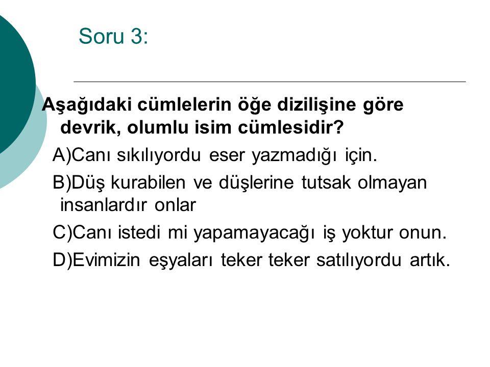  Cevap =>B
