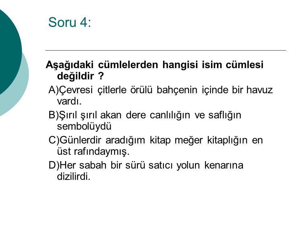  Cevap => B