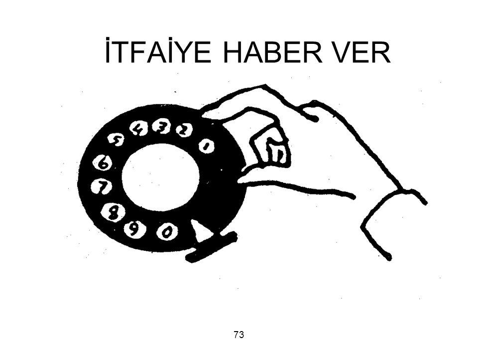 73 İTFAİYE HABER VER