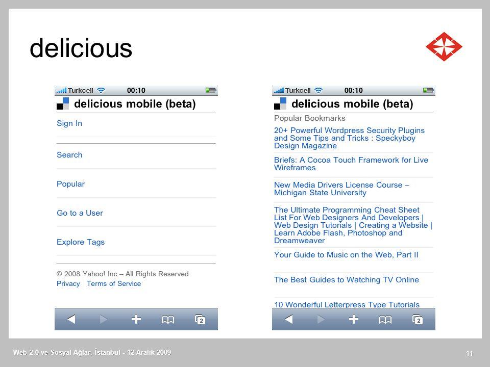 delicious Web 2.0 ve Sosyal Ağlar, İstanbul - 12 Aralık 2009 11