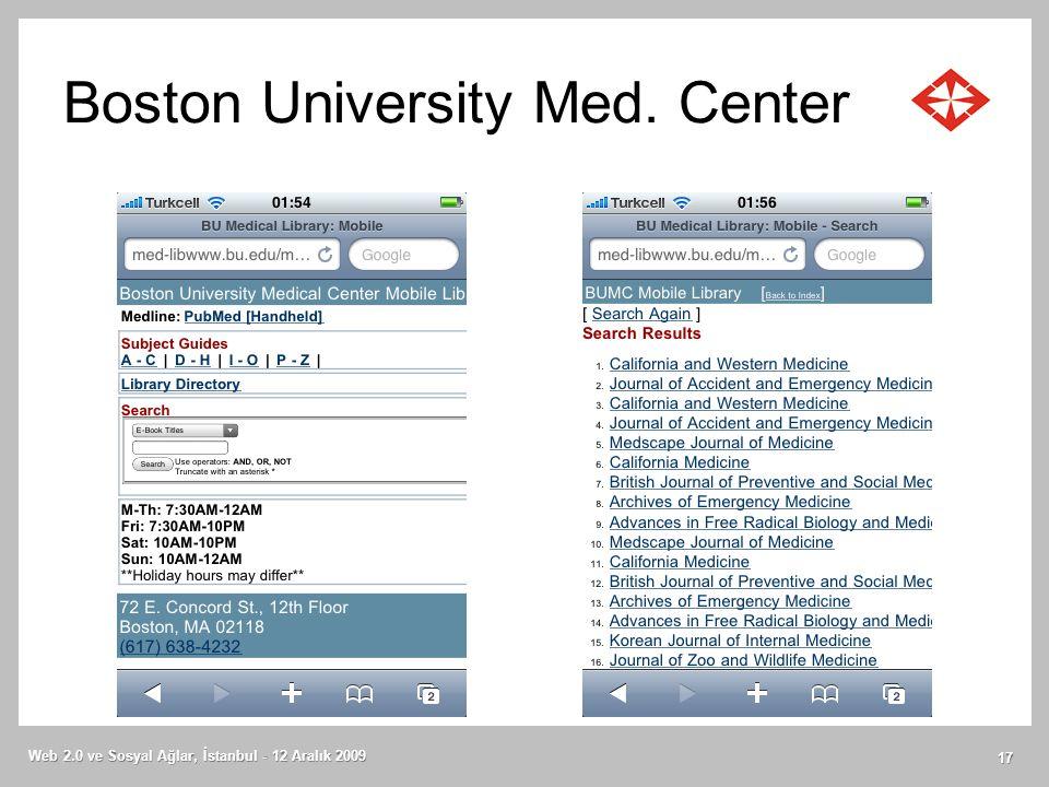 Boston University Med. Center Web 2.0 ve Sosyal Ağlar, İstanbul - 12 Aralık 2009 17