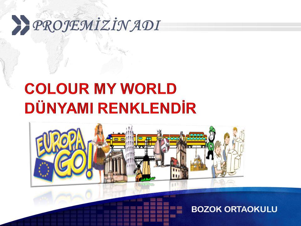 PROJE SÜRESİ Proje süresi 2 yıl 2013-2014 2014-2015 BOZOK ORTAOKULU