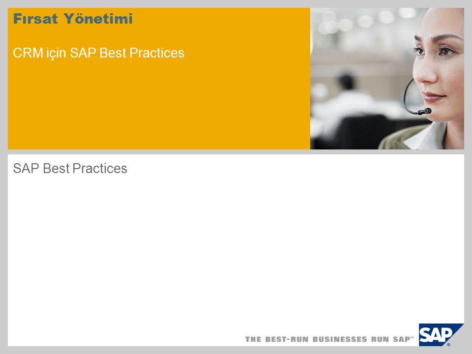 Fırsat Yönetimi CRM için SAP Best Practices SAP Best Practices