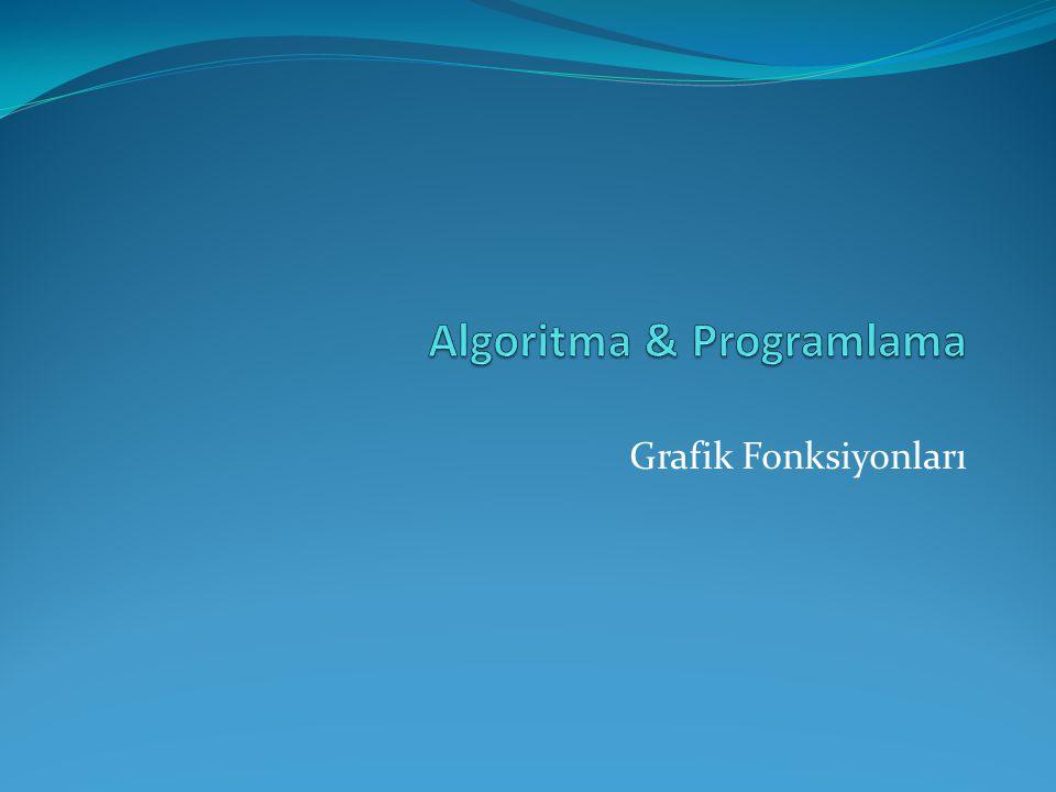 #include Grafik Kartının Desteklenmesi ve Kontrolü: detectgraph(int *graphdriver, int *graphmode ) : Bilgisayardaki grafik sürücüsü ve modunu belirler.
