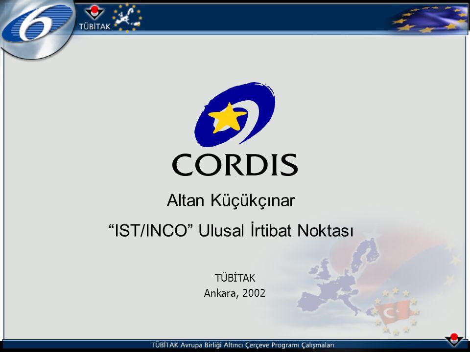 """Altan Küçükçınar """"IST/INCO"""" Ulusal İrtibat Noktası TÜBİTAK Ankara, 2002"""