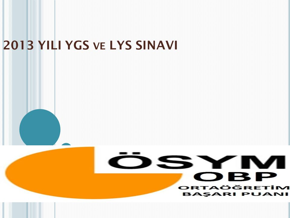 2013 YILI YGS VE LYS SINAVI