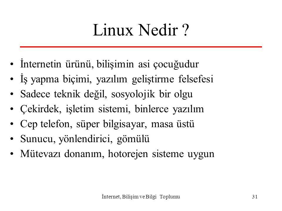 İnternet, Bilişim ve Bilgi Toplumu31 Linux Nedir .