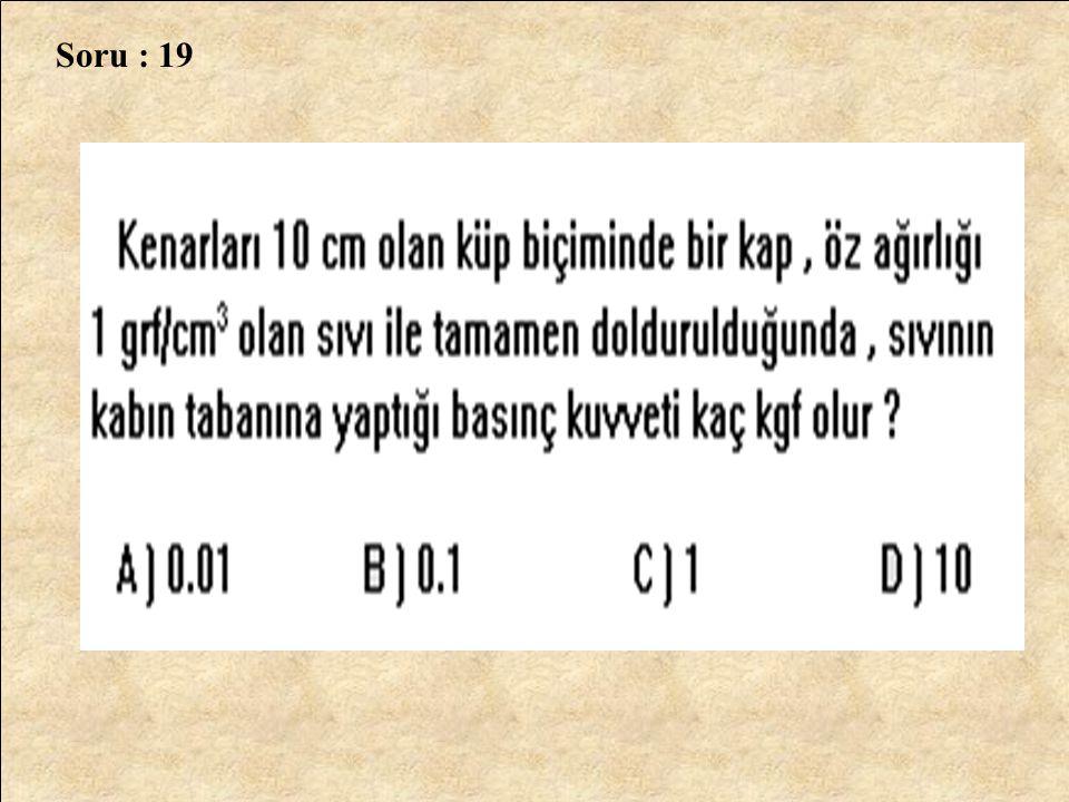 Soru : 19
