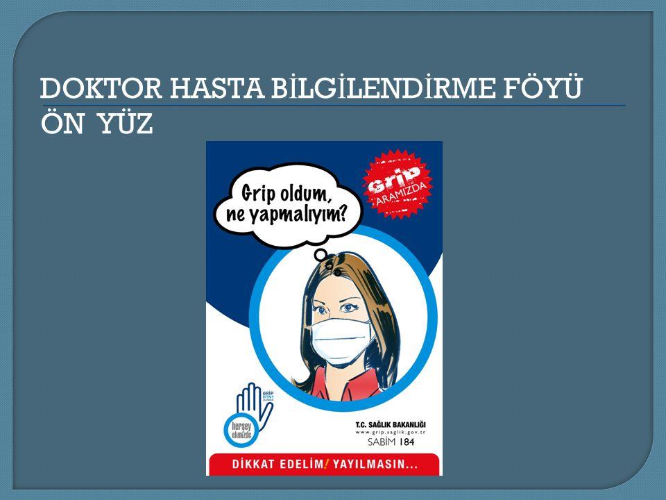 DOKTOR HASTA B İ LG İ LEND İ RME FÖYÜ ÖN YÜZ