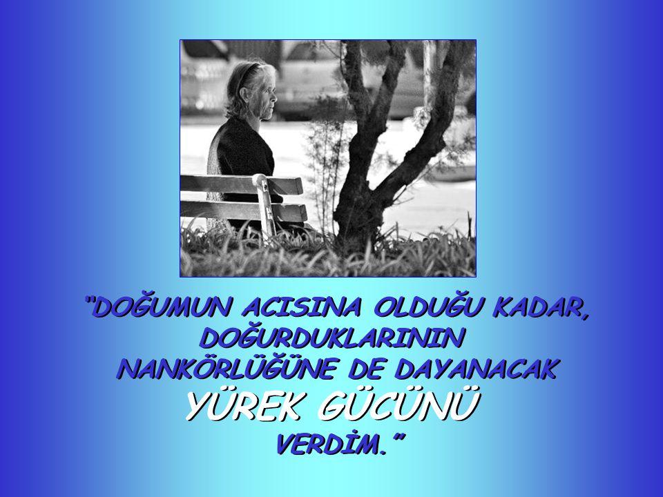 BAŞKALARINA TESELLİ VERECEK KADAR YUMUŞAK OMUZLAR...