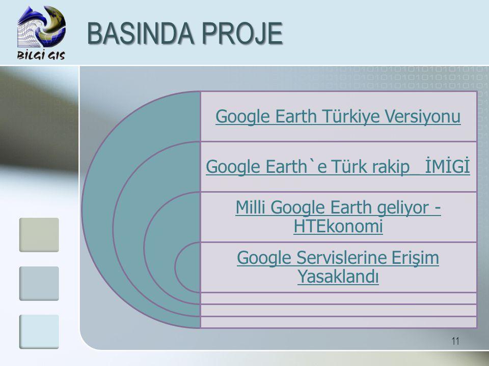 11 BASINDA PROJE Google Earth Türkiye Versiyonu Google Earth`e Türk rakip_ İMİGİ Milli Google Earth geliyor - HTEkonomi Google Servislerine Erişim Yas