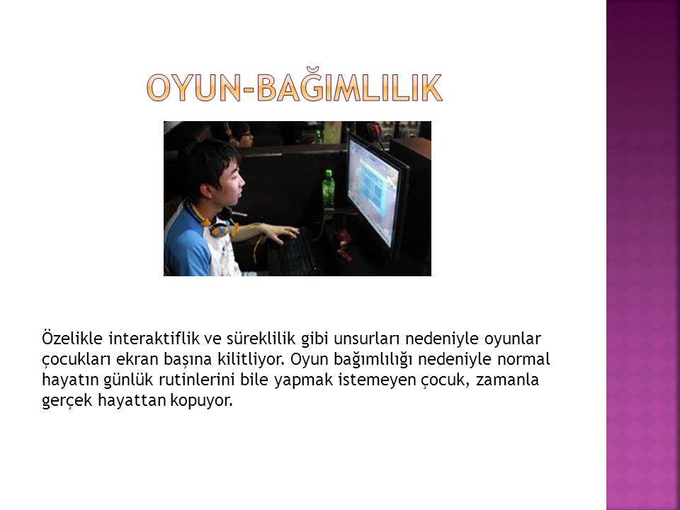 Özelikle interaktiflik ve süreklilik gibi unsurları nedeniyle oyunlar çocukları ekran başına kilitliyor. Oyun bağımlılığı nedeniyle normal hayatın gün