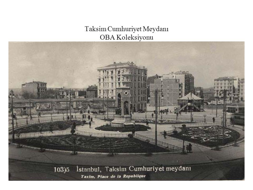 Taksim Cumhuriyet Meydanı OBA Koleksiyonu