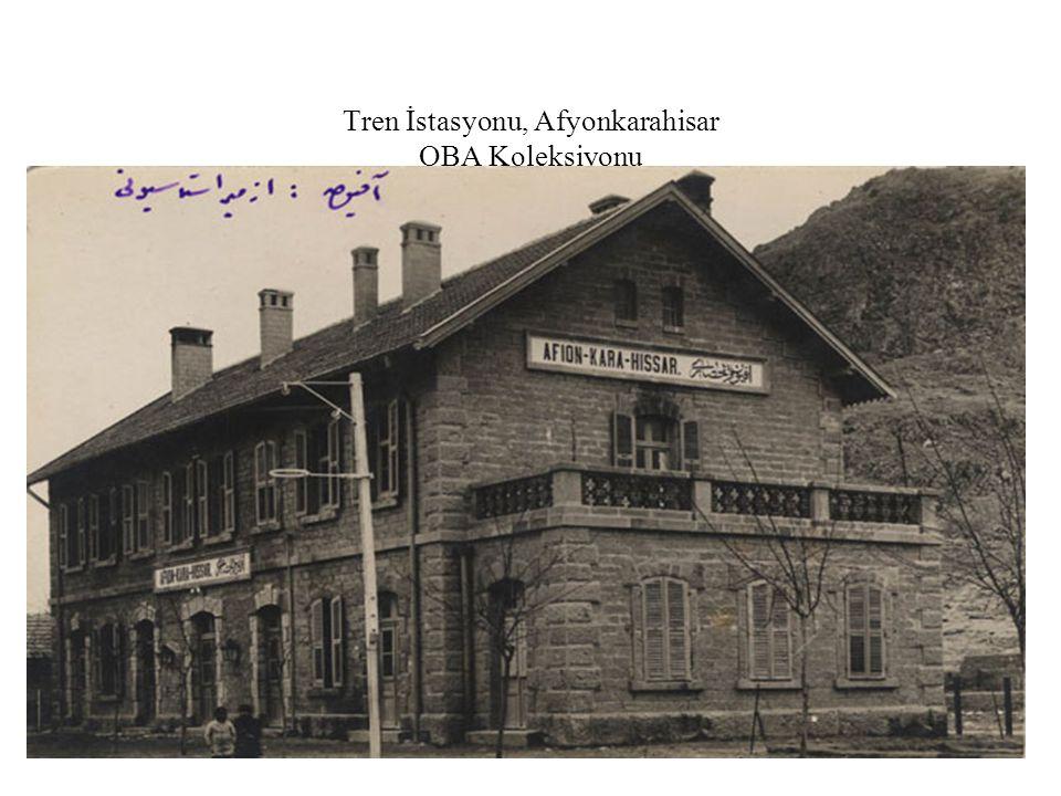 Tren İstasyonu, Afyonkarahisar OBA Koleksiyonu