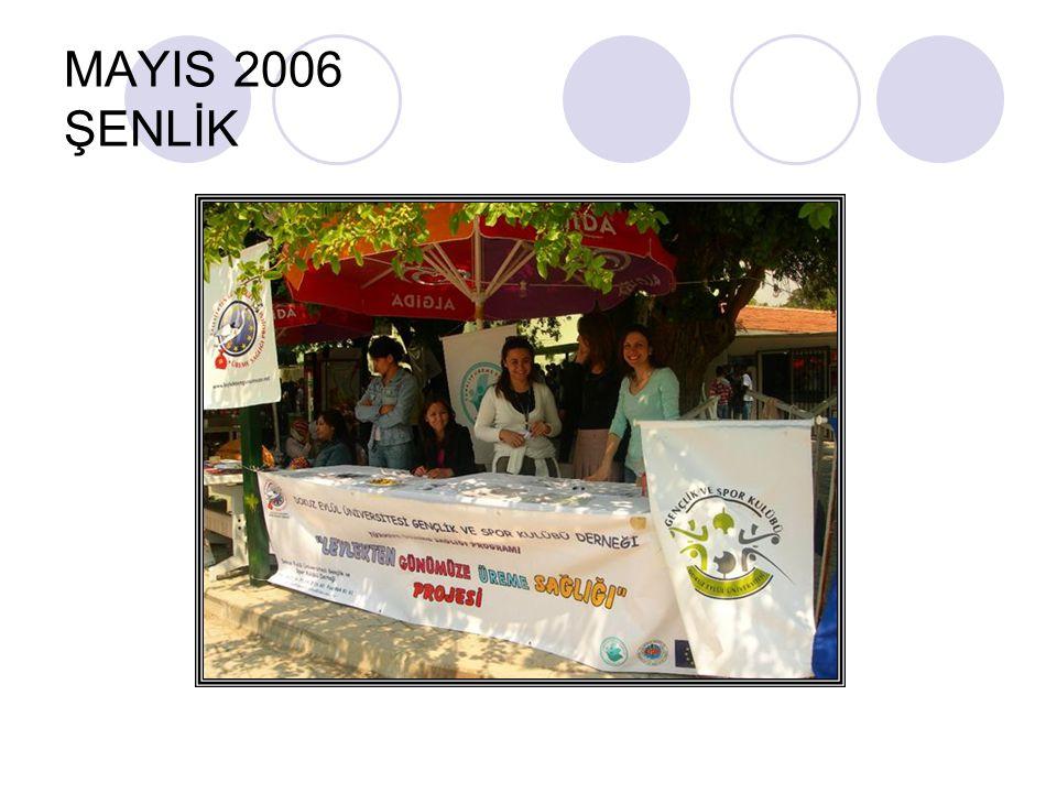 MAYIS 2006 ŞENLİK